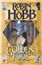 THE GOLDEN FOOL (TAWNY MAN S.)