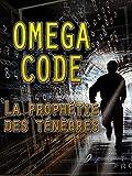 Omega Code - La Prophétie Des Ténèbres