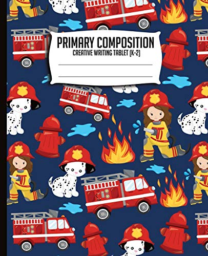Compare Textbook Prices for Primary Composition Creative Writing Tablet K-2: Firetruck Primary Journal, Primary Composition book, Kindergarten, 1st Grade, 2nd Grade notebook, 7.5x9.25 firefighter K-2  ISBN 9781725627154 by Publishing, Chocorua