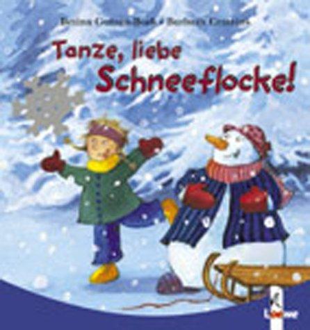 Tanze, liebe Schneeflocke!