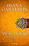 Outlander ? Die geliehene Zeit: Roman (Die Outlander-Saga, Band 2) - Diana Gabaldon