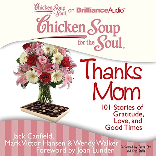 Chicken Soup for the Soul: Thanks Mom audiobook cover art