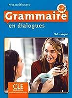 Grammaire en dialogues. Niveau débutant - 2ème édition. Schuelerbuch + mp3-CD: Niveau débutant, 2ème édition. Schuelerbuch + mp3-CD