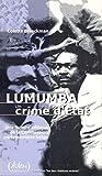 Lumumba - Un crime d'État - Aden Editions - 25/08/2003