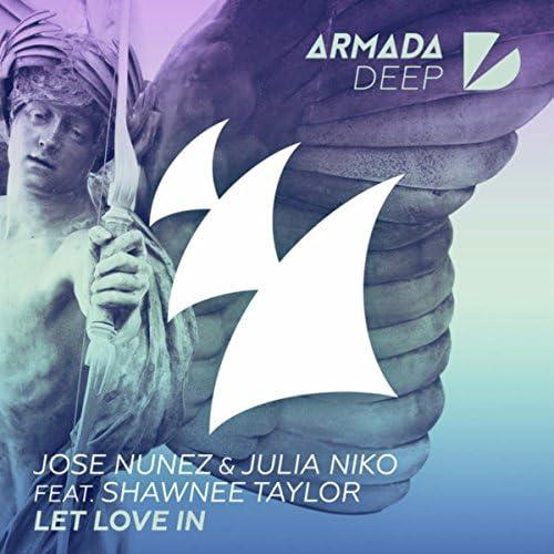 Jose Nunez & Julia Niko feat. Shawnee Taylor