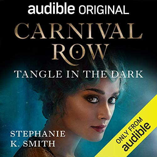 Carnival Row: Tangle in the Dark audiobook cover art