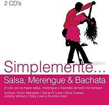 Simplemente Salsa, Merengue & Bachata by Various (2013-11-25)