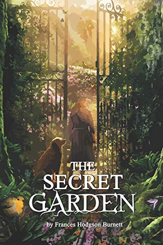 The Secret Garden: Complete With Original And Classics Illustrated
