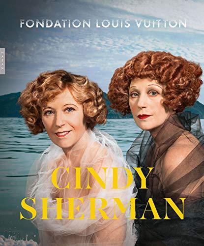 Cindy Sherman (catalogue d'exposition Fondation Vuitton):