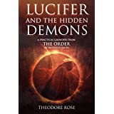 Lucifer and The Hidden Demons: A Practical Grimoire from The Order of Unveiled Faces (English Edition)