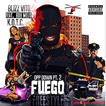 Opp Down Pt. 2 (Fuego Freestyle) [Extended Version]