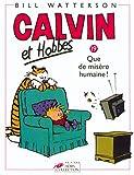 Calvin et Hobbes, tome 19 - Que de misère humaine !