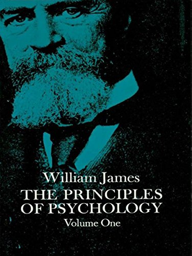 The Principles of Psychology, Vol. 1 (Dover Books on Biology, Psychology, and Medicine)