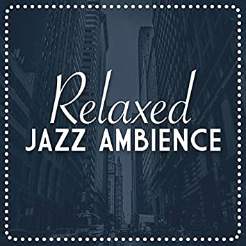 Relaxed Jazz Ambience