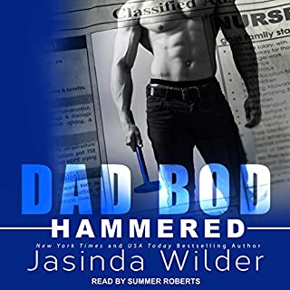 Hammered     Dad Bod Contracting Series, Book 1              By:                                                                                                                                 Jasinda Wilder                               Narrated by:                                                                                                                                 Summer Roberts                      Length: 7 hrs and 34 mins     46 ratings     Overall 4.3