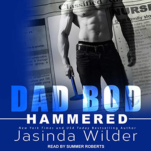 Hammered     Dad Bod Contracting Series, Book 1              By:                                                                                                                                 Jasinda Wilder                               Narrated by:                                                                                                                                 Summer Roberts                      Length: 7 hrs and 34 mins     45 ratings     Overall 4.2