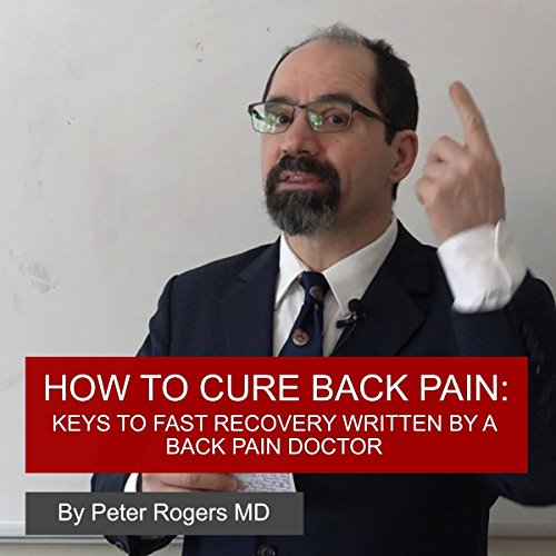 How to Cure Back Pain audiobook cover art
