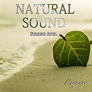 Natural sound (Strong soul)