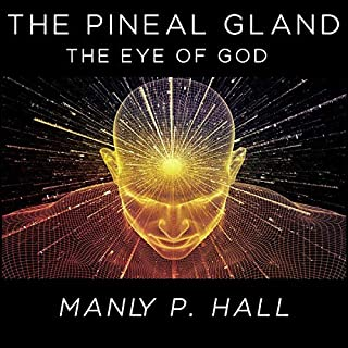 The Pineal Gland: The Eye of God cover art