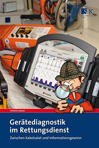 Gerätediagnostik im Rettungsdienst: Zwischen Kabelsalat und Informationsgewinn