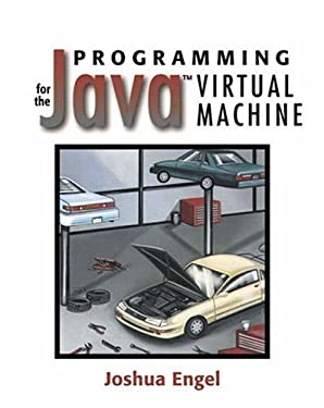 Programming for the Java¿ Virtual Machine