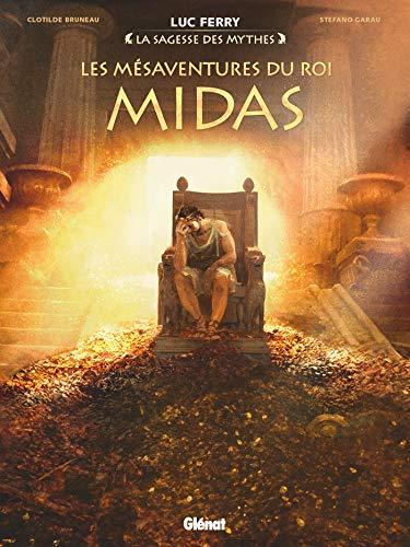 Les Mésaventures du roi Midas (La Sagesse des mythes)