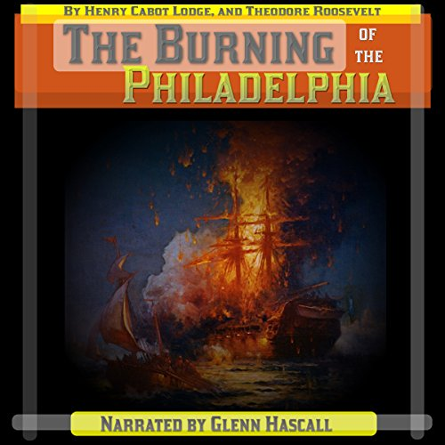 The Burning of the Philadelphia audiobook cover art