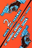 Two Guns From Harlem: The Detective Fiction of Chester Himes