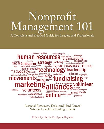 Nonprofit Management 101: A Complete and Practical Guide...