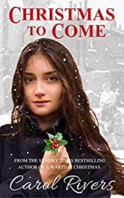 Christmas to Come: a heartbreaking coming of age saga set in London's East End