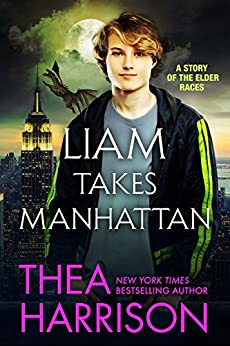Liam Takes Manhattan: A Short Story of the Elder Races by [Thea Harrison]
