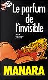 Le parfum de l'invisible - J'ai lu - 04/01/1999