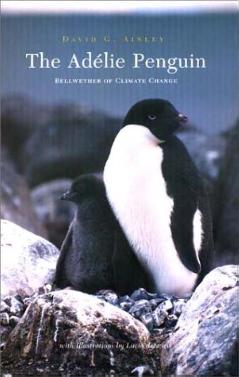 することになっている動的ニコチンThe Adelie Penguin: Bellwether of Climate Change