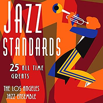 Jazz Standards - 25 All Time Greats