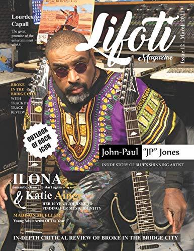 Compare Textbook Prices for Lifoti Magazine: John-Paul JP Jones Cover Issue 12 March 2021  ISBN 9798716333703 by Magazine, Lifoti