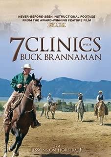7 Clinics with Buck Brannaman: 3-4 Lessons on Horseback