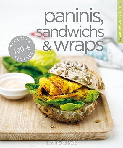 Paninis, sandwichs & wraps (Carnets de cuisine)