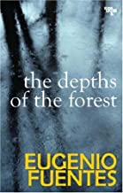 Depths of the Forest: A New Case for Private Investigator Cupido (Eurocrime) by Eugenio Fuentes (2007-05-01)
