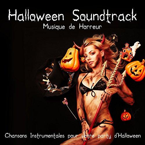 Halloween Soundtrack - Musique de Horreur, Chansons Instrumentales pour votre party d'Halloween