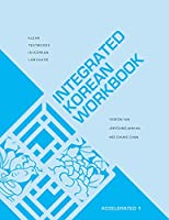 Integrated Korean Workbook: Accelerated 1 (KLEAR Textbooks in Korean Language)