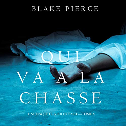 Qui va à la chasse [Once Hunted] cover art