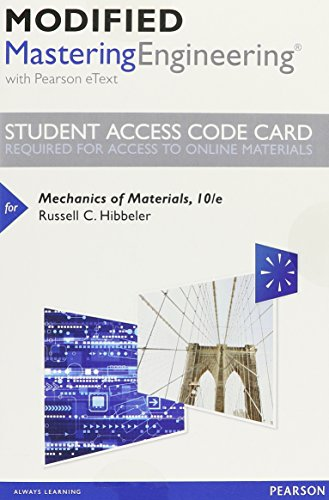 Modified Mastering Engineering with Pearson eText -- Standalone Access Card -- for Mechanics of Mate