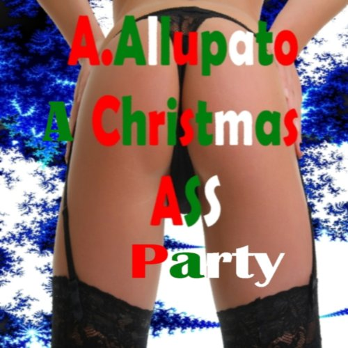 A Christmas Ass Party audiobook cover art
