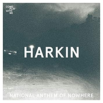 National Anthem Of Nowhere