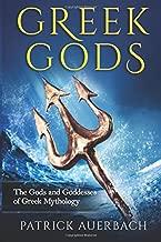 Greek Gods: The Gods and Goddesses of Greek Mythology