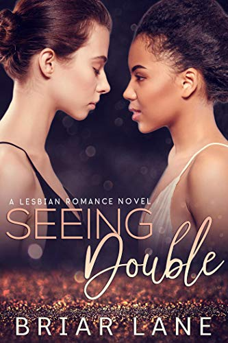 Seeing Double: A Lesbian Romance Novel