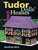Tudor Dolls' Houses