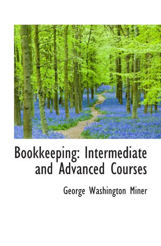 Bookkeeping: Intermediate and Advanced Courses