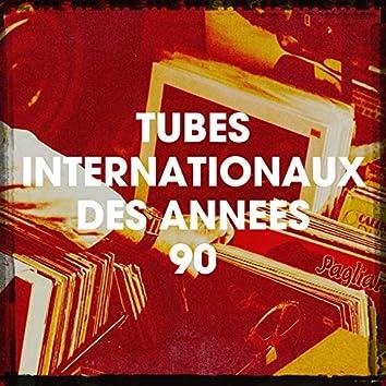 Tubes Internationaux Des Années 90