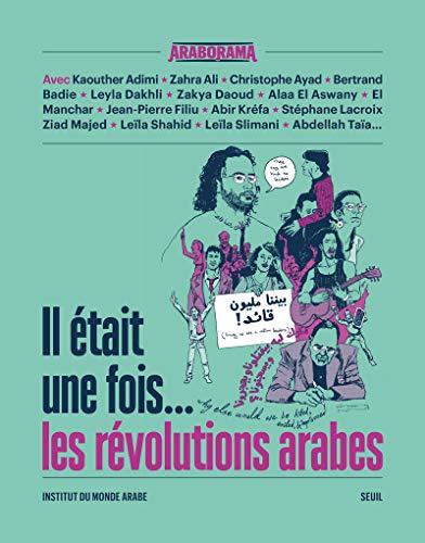 Il était une fois... les révolutions arabes. Araborama no 2